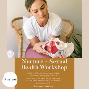 Nurture, Sexual Health Workshop